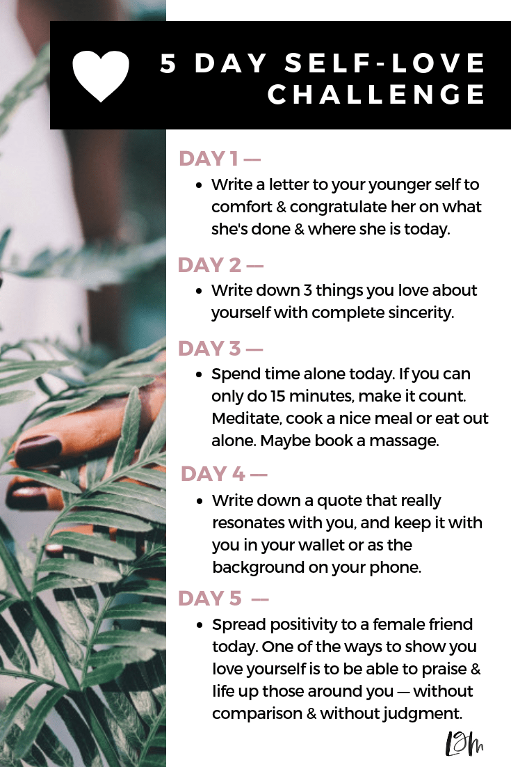 self-love challenge. 5 days of self-care, mindfulness and inner work. journaling and spending time alone is essential.