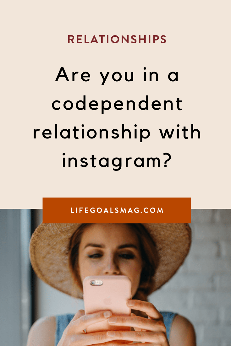 are you in a codependent relationship with instagram? there's a lot more to codependency than you might think. here's how to detox from social media