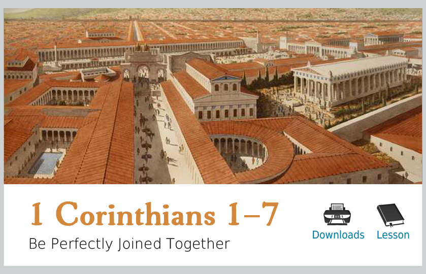 Corinthians 1-7 Be Perfectly Joined Together