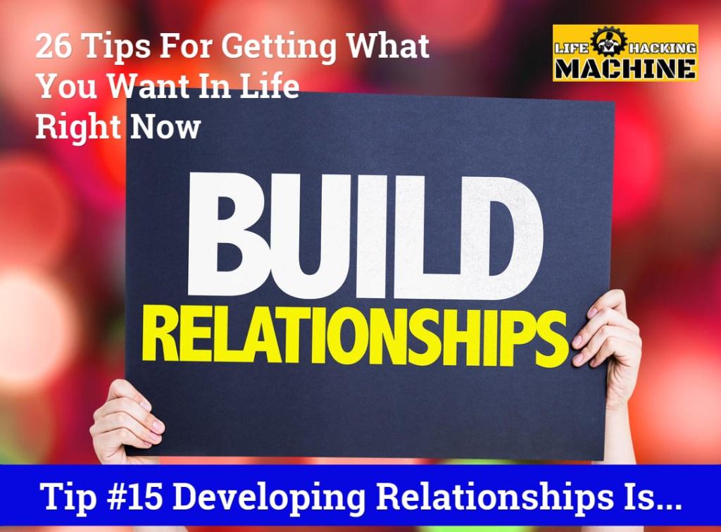 developing relationships life hacking machine lifehacks