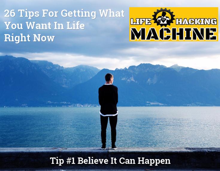 life hacking machine life hacks believe it can happen