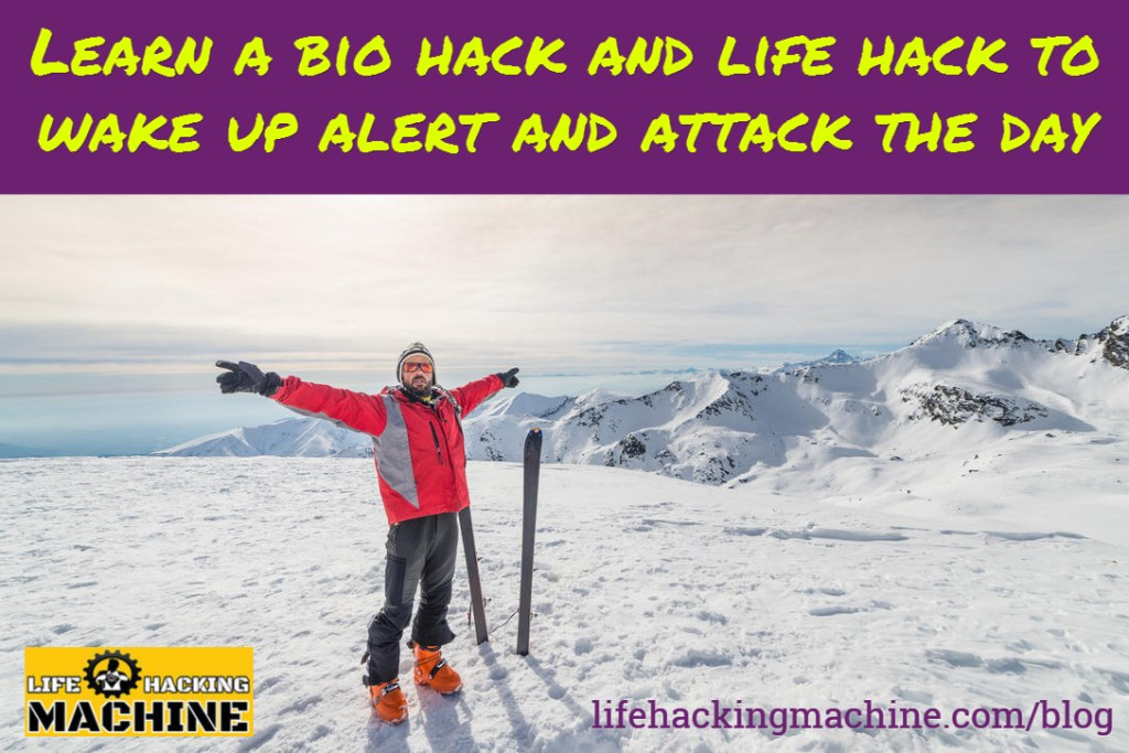 wake up alert, lifehackingmachine.com, life hacking, bio hacking, blog, life hacking machine