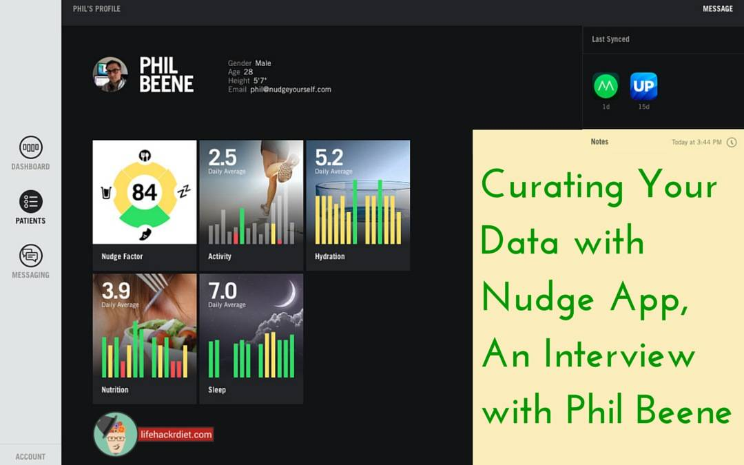 010 Curating Your Data with Nudge App, An Interview with Phil Beene.
