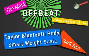Offbeat-Review-Taylor-Body-Weight-scale-http://lifehackrdiet.com/