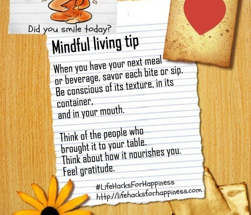 Lifehacksforhappiness mindful living