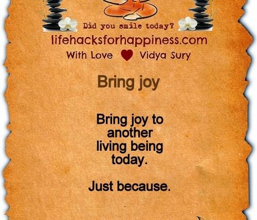 Bring Joy Vidya Sury