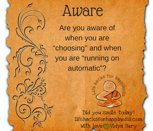 Aware #LifeHacksForHappiness