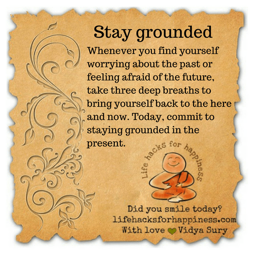 Stay grounded #lifehacksforhappiness