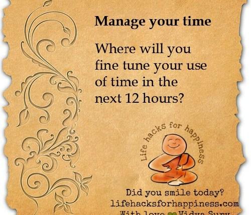manage your time #lifehacksforhappiness