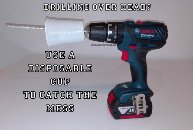 drilling above your head