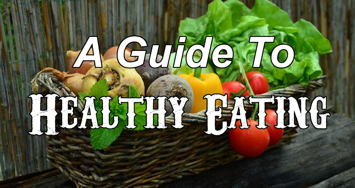 A guide to healthy eating featured