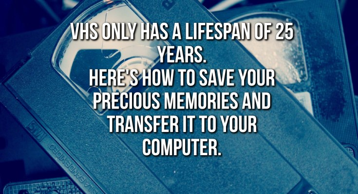 How To Transfer VHS Tapes To My PC