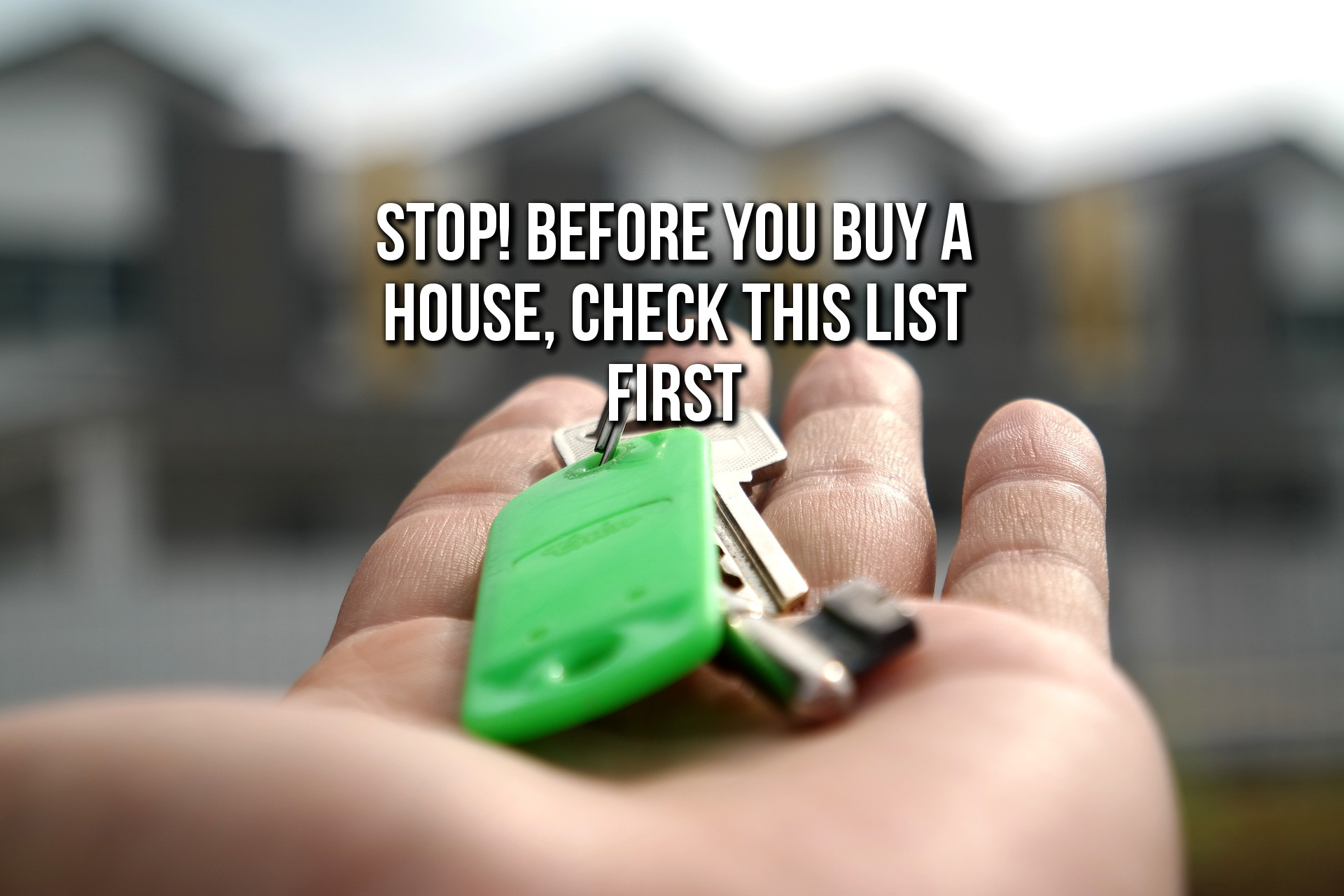 Things to consider when buying a house life hacks for Things to do when buying a house