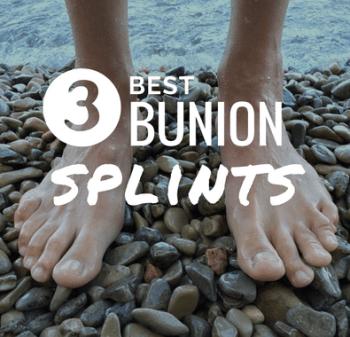 best bunion splints