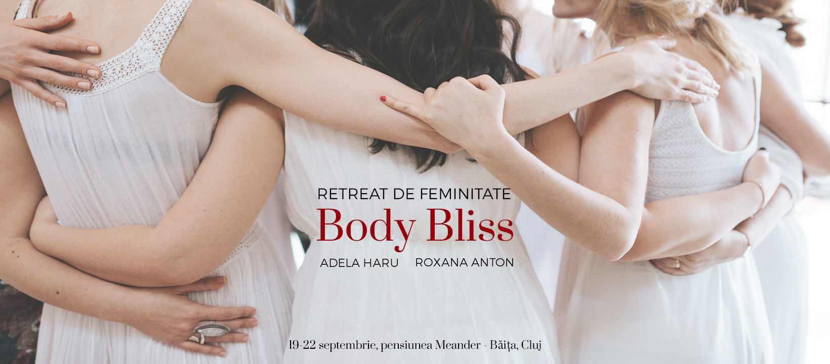 Body Bliss - Retreat de feminitate