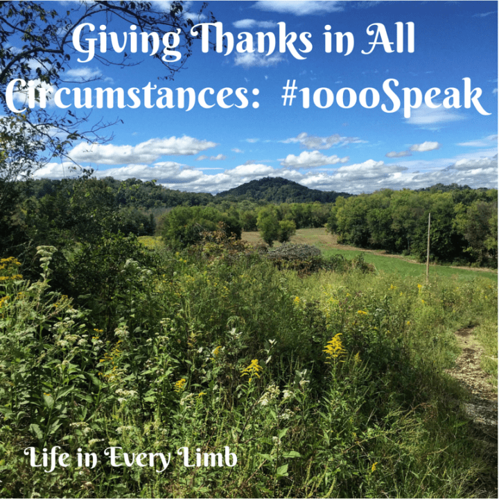 Giving Thanks in All Circumstances- #1000Speak