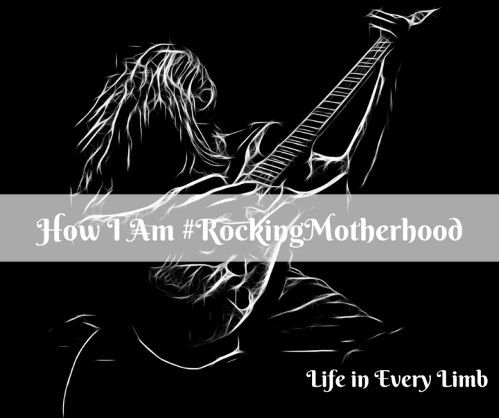 How I Am #RockingMotherhood