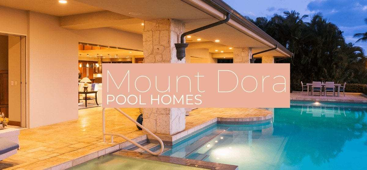 Mount Dora Homes for Sale with Pools