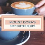 Mount Dora Coffee Shops