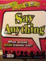Say Anything! 1