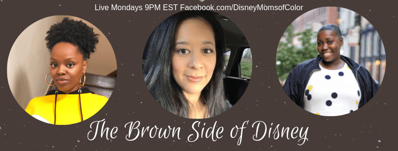 The Brown Side of Disney airs Mondays at 9PM on Facebook.com/DisneyMomsofColor It's a lively chat about Disney from the perspective of multicultural moms.