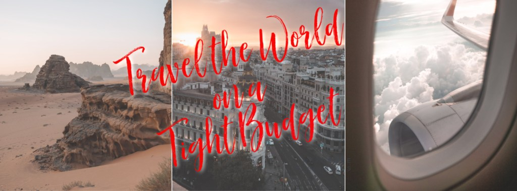 world travel on a tight budget