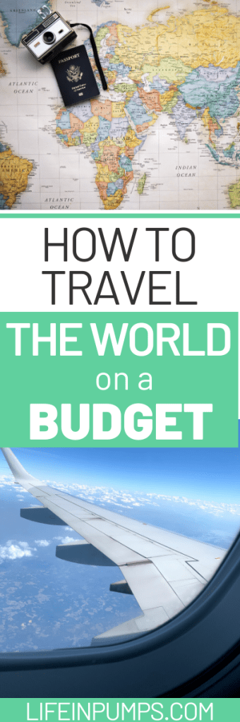 How to Travel the World on a Tight Budget 2