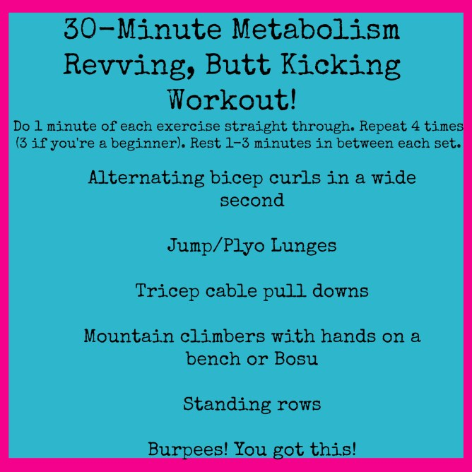 30-Minute Metabolism Revving, Butt Kicking Workout!