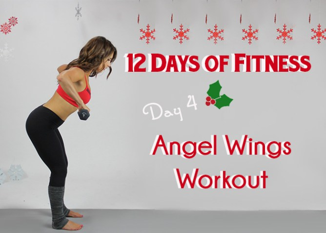 12 Days of Fitness Angel Wings Workout