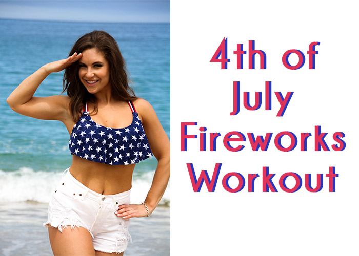 4th of July Fireworks Workout