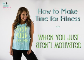 How to make time for fitness when you just aren't motivated