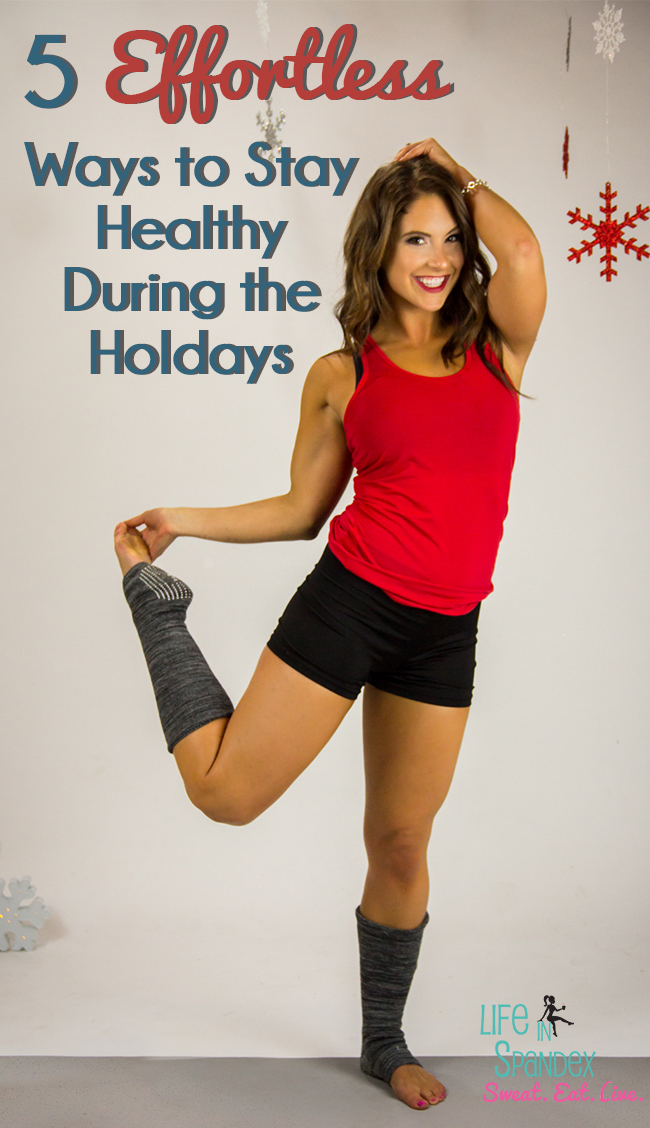 5 Effortless Ways to Stay Healthy During the Holidays Pinterest