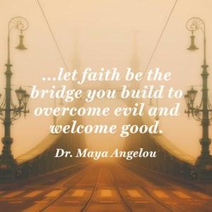 quotes-faith-good-evil-maya-angelou-480x480