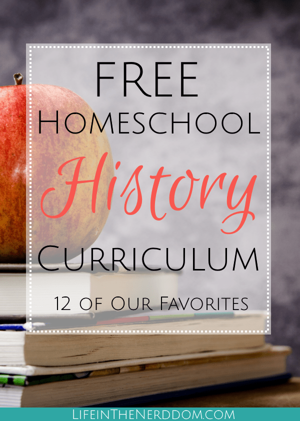Free homeschool history curriculum life in the nerddom free homeschool history curriculum gumiabroncs Choice Image