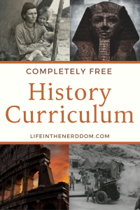 Free History Curriculum at LifeInTheNerddom.com