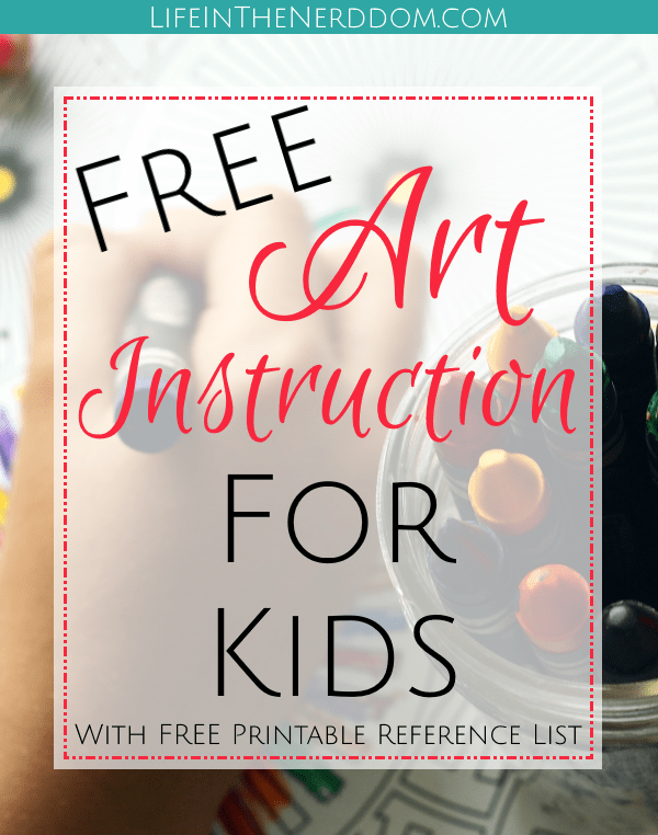 Free Art Instruction for Kids at LifeInTheNerddom.com
