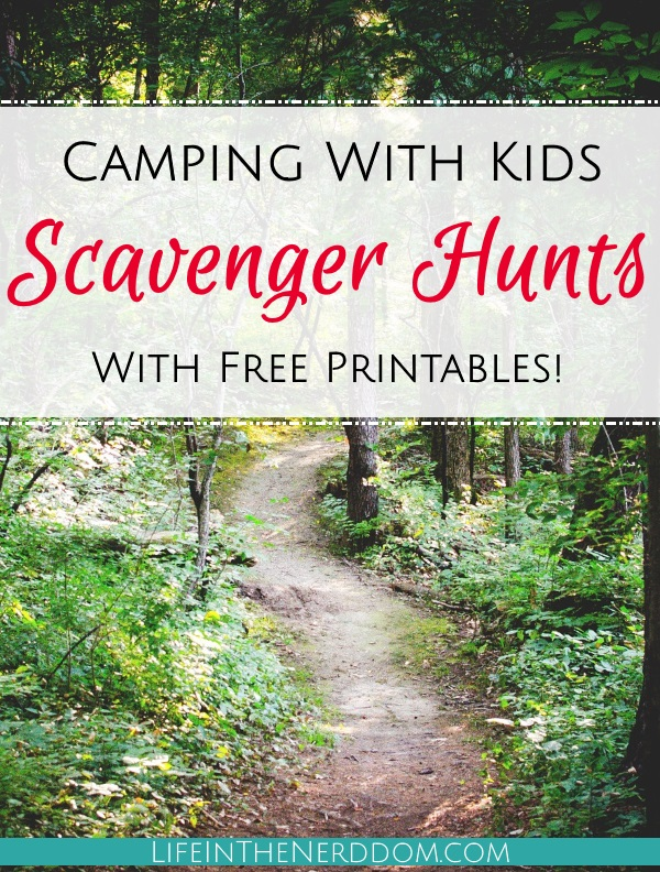 Camping with Kids Scavenger Hunts at LifeInTheNerddom.com