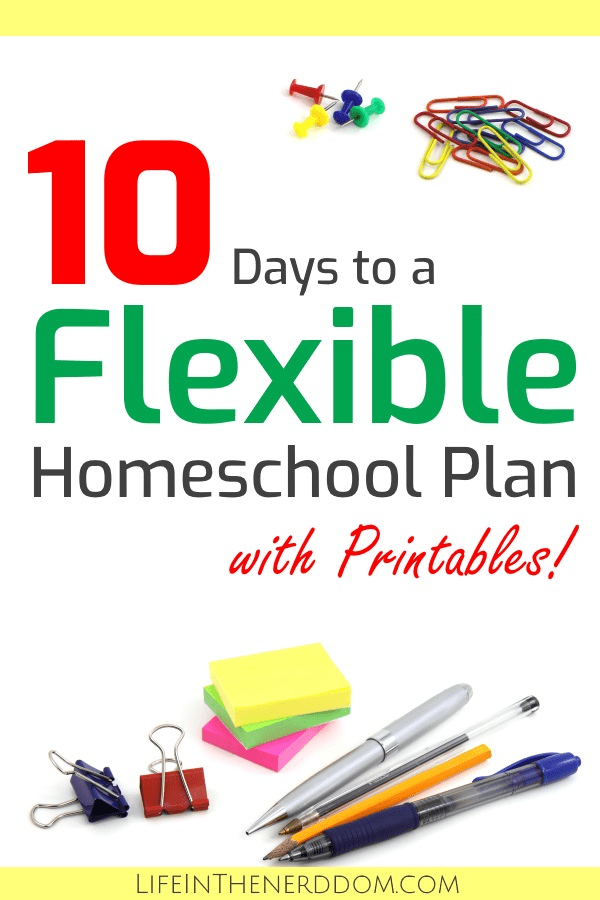 10 Days to a Flexible Homeschool Plan