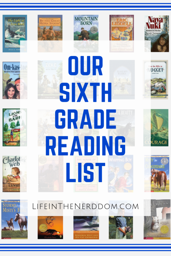 Our Sixth Grade Reading List at LifeInTheNerddom.com