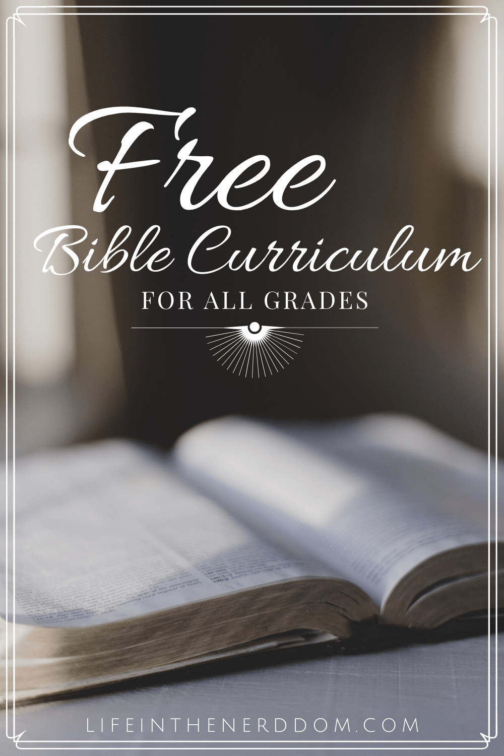 hight resolution of Free Bible Curriculum for All Grades - Life in the Nerddom