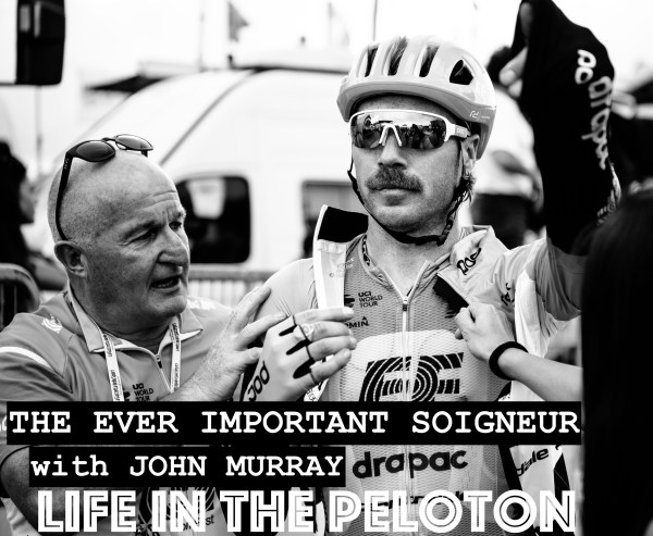 The Ever Important Soigneur – With John Murray