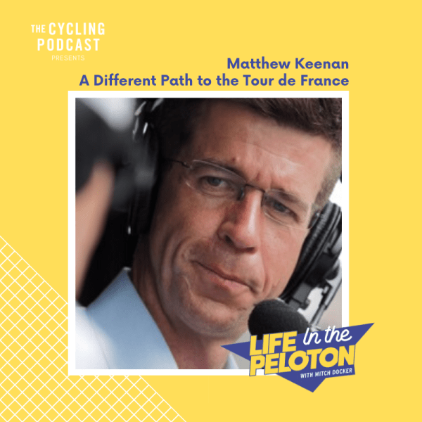 Matt Keenan – A different path to the Tour de France