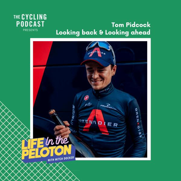 Tom Pidcock – Looking back & Looking ahead