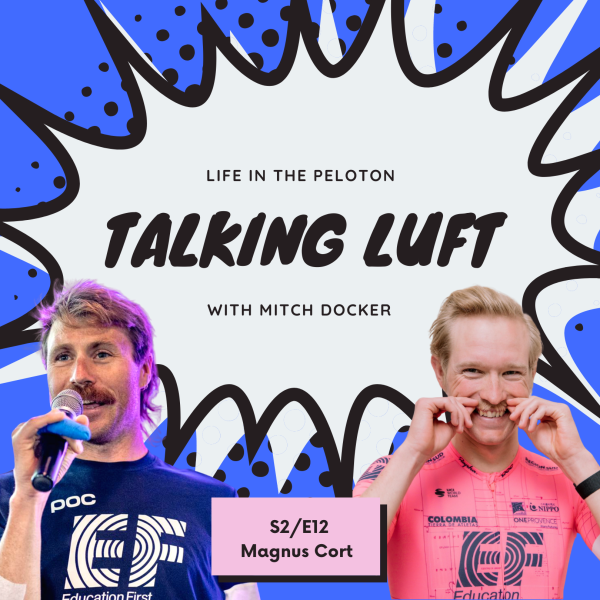 Talking Luft! with Magnus Cort. S2.E12