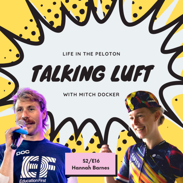 Talking Luft! with Hannah Barnes. S2.E16.