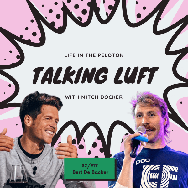 Talking Luft! with Bert De Backer. S2.E17.