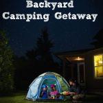 Frugal Summer Fun: Host a Backyard Camping Getaway!