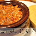 Have Me Later Chili Recipe