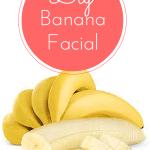 DIY All Natural Banana Facial