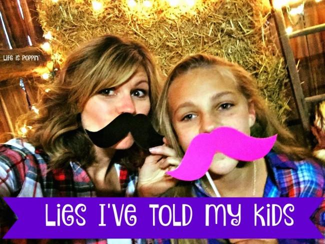 lies I tell my kids